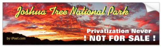 JOSHUA TREE NATIONAL PARK is NOT FOR SALE