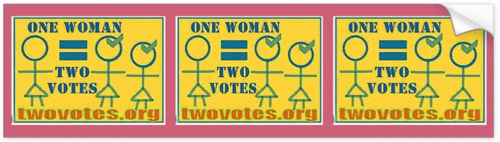 One Woman = Two Votes
