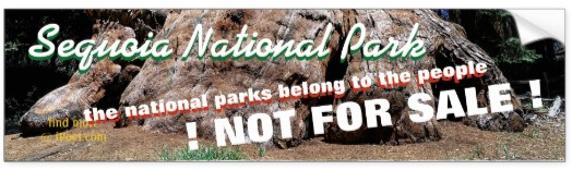 SEQUOIA NATIONAL PARK is NOT FOR SALE
