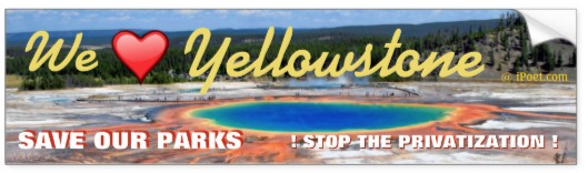 YELLOWSTONE NATIONAL PARK is NOT FOR SALE