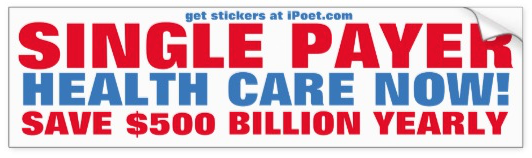 Support the Healty California Act, single payer system that might just happen, yard sign