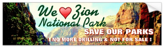 NO DRILLING IN ZION NATIONAL PARK WHICH IS NOT FOR SALE